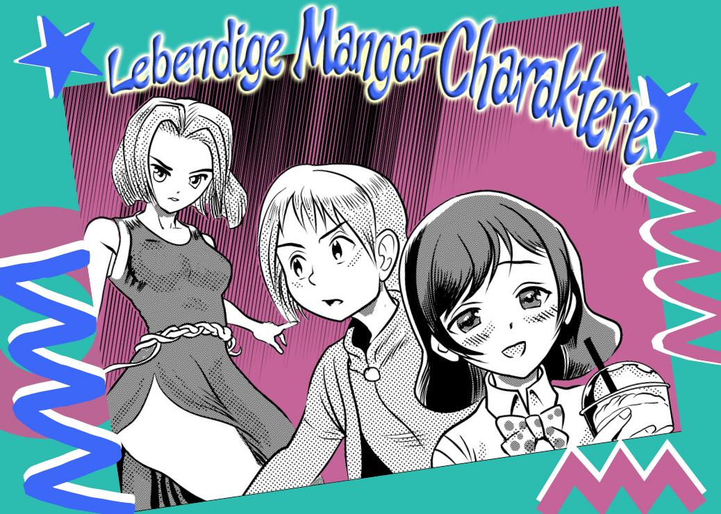 Manga Figur zum Leben erwecken